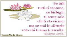 Se #urli tutti ti #sentono, se #bisbigli ti #sente solo chi ti sta #vicino, ma se stai in #silenzio solo chi ti #ama ti #ascolta. (#Mahatma #Gandhi) #mahatmagandhi