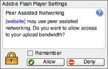 Adobe - Flash Player : Help - Peer-Assisted Networking Pop-Up Question