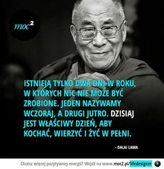 Zdjęcie The Words, Cool Words, Book Quotes, Life Quotes, Ways To Be Happier, Dalai Lama, Motto, Life Lessons, Quotations