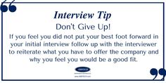 Interview Tip: Don't Give Up! For more information, tips and to get started on your career search, visit www.ABBTECH.com #interview #hireme #InterviewTips #hiring #jobsearch #jobseekers #prepared #job #career #recruitment #flexible #humanresources Job Career, Future Career, Career Search, Job Search, How To Become, How To Get, Don't Give Up, Human Resources, Giving Up