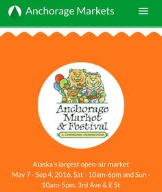 We'll be at the Anchorage Markets this weekend 7/30 and 31st. Saturday from 10 to 6, and Sunday from 10 to 5.