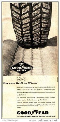 Original-Werbung/ Anzeige 1958 - GOODYEAR REIFEN - ca. 130 x 240 mm