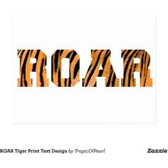 ROAR Tiger Print Text Design Postcard ($0.88) ❤ liked on Polyvore featuring home, home decor, inspirational postcards, tropical home decor, inspirational home decor and post card