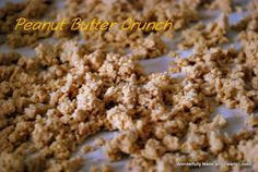 Wonderfully Made and Dearly Loved : Sugar Free Peanut Butter Crunch