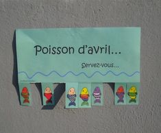 Poisson d'avril (April Fool's Day) - have students pick one and promise to play a prank on someone that day