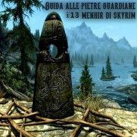 menhir - le pietre guardiane di skyrim