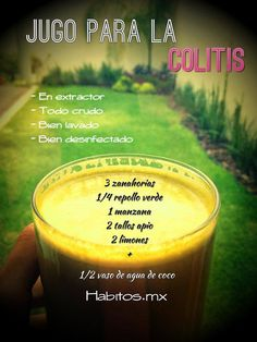 Jugo para la colitis - Juice for colitis Healthy Juices, Healthy Smoothies, Healthy Drinks, Healthy Tips, Healthy Recipes, Healthy Food, Healthy Meals, Juice Drinks, Juice Smoothie