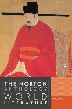 The Norton Anthology of World Literature (Third Edition) (Vol. B) This is a great resource for understanding literary genres, periods, and movements for high school and college students. World Literature, English Literature, Norton Anthology, Literary Genre, Book Collection, Fiction, Author, Teacher, Reading