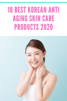 Best Korean Anti Aging Skin Care Products check our selection with the Best Korean Anti Aging Skin Care Products and try yours. Best Anti Wrinkle Serum, Anti Aging Moisturizer, Anti Aging Tips, Anti Aging Skin Care, Best Anti Aging Creams, Anti Aging Treatments, Acne Treatment, Face Skin Care, Beauty Products