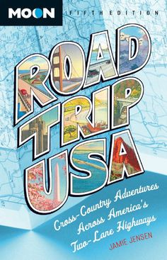 """Cross-Country Adventures on America's Two-Lane Highways"""" offer six north-to-south routes and five west-to-east routes, from trips that hug the Atlantic and Pacific coasts to cross-country treks like the Oregon Trail from the Oregon coast to Cape Cod, Mass."""