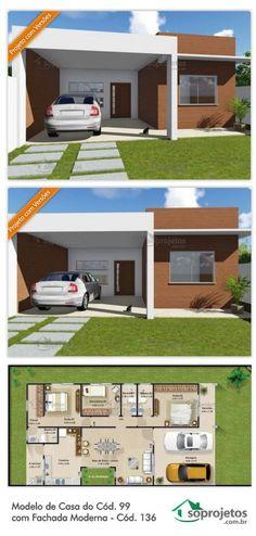 Modelo de Casa do Cód. 99 com Fachada Moderna - Cód. Dream House Plans, Small House Plans, House Floor Plans, My Dream Home, Cladding Materials, Shed Homes, Sims House, Small House Design, Home Design Plans