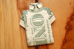 How to make a shirt out of a One Dollar Bill.