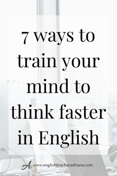 How to train your Brain to think fast in English? Use these learning hacks to trainn your brain to think fast when speaking in English Online English Speaking Course, English Speaking Practice, Learn English Grammar, Learn English Words, English Language Learning, English Writing, English Study, English Lessons, English Vocabulary