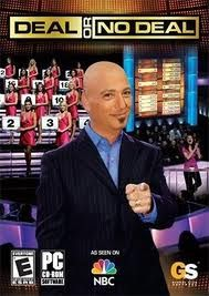 """Deal or No Deal"" with Howie Mandel and was on the air from 2005-09."