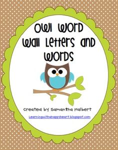 This owl themed word wall set has everything you need to create a new word wall in your classroom. It includes 26 letter cards with precious owl cl...