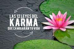 las 12 leyes del Karma que cambiarán tu Vida