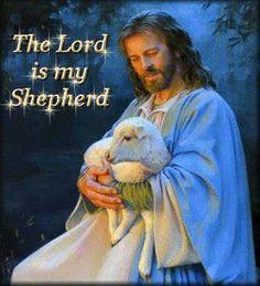 El Señor es mi Pastor ....junto a Ti nada me falta .....en verdes praderas me haces recostar ....me conduces hacia fuentes tranquilas ...auncuando camine por cañadas oscuras y caminos pedregosos nada me faltará!