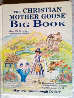 The Christian Mother Goose Big Book Over 150 Favorite Rhymes and Stories by FiresideBooks.Etsy.com