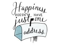 Dribbble - Happiness doesn't have just one address by Nicole Johnson