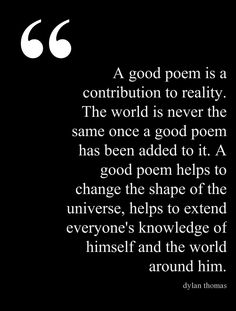 A good poem is a contribution to reality... #quotes #authors #writers