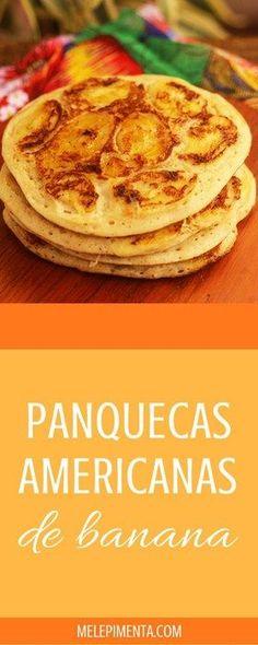 Panquecas americanas de banana, essas panquecas são feitas de um jeito diferente que as deixa lindas além de deliciosas.