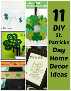 St Patricks day is a easy day to decorate for!  Here are some home decor ideas for fast decorating!