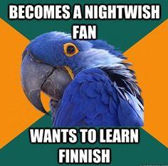 Totally me :)