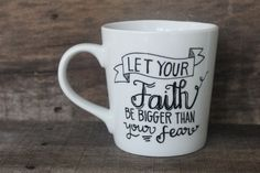 Christian Coffee Mug  Let Your Faith Be by MorningSunshineShop, $15.00