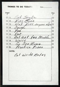 To do list, by Johnny Cash.