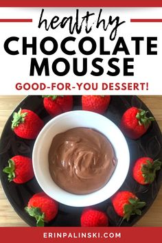 This healthy chocolate mousse is made with just 2 ingredients!  It's a perfect healthy fruit dip for strawberries, or get more indulgent with some graham crackers.  You'll love this healthy dessert recipe.