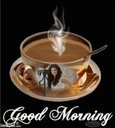 Ah >> Morning Coffee Gif Good Morning Coffee, Good Morning Picture, Good Morning Flowers, Good Morning Messages, Good Morning Greetings, Good Morning Good Night, Good Morning Wishes, Good Morning Images, Good Morning Quotes