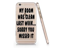 """My Room Was Clean Last Week Sorry You Missed It"" Quote T..."