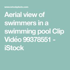 Aerial view of swimmers in a swimming pool Clip Vidéo 99378551 - iStock