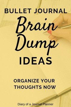 What is a brain dump and why you need this activity. Check out my brain dump spread here plus tips and tricks on how to do one. How to do a brain dump with your Bullet Journal. Brain Dump Bullet Journal, Bullet Journal Hacks, Bullet Journal Writing, Bullet Journal Layout, Bullet Journal Ideas Pages, Bullet Journal Inspiration, Journal Pages, Bullet Journals, Planner Tips