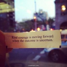 Courage Moving Forward Quotes Images