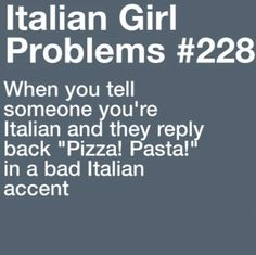 Because every Italian is like Mario. What the heck Italian People, Italian Life, Italian Girls, Happy Love Quotes, Love Quotes For Him, Italian Girl Problems, Girl Problems Funny, Amazing Comebacks, Italian Vocabulary