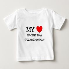 My Heart Belongs To A TAX ACCOUNTANT Infant T Shirt, Hoodie Sweatshirt