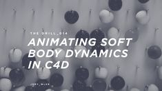 The Drill_014 // Animating Soft Body Dynamics in C4D