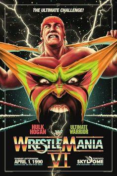 Fan poster of Hulk Hogan vs Ultimate Warrior at Wrestlemania 6 Ecw Wrestling, Wrestling Posters, Wrestling Superstars, Wwe Ppv, Fan Poster, Wwe Wallpapers, Hulk Hogan, Professional Wrestling, Lucha Libre