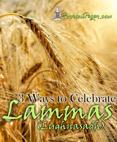 Penniless Pagan: 3 Ways to Celebrate Lammas (Lughnasadh) Without Spending a Dime - Pinned by The Mystic's Emporium on Etsy Spiritual Enlightenment, Spirituality, Spiritual Path, Water Witch, Sea Witch, Wiccan Rituals, Traditional Witchcraft, Witchcraft For Beginners, Pagan Witch