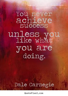 You Never Achieve Success --> Let's get started! http://www.learnfromjon.com/pinterest