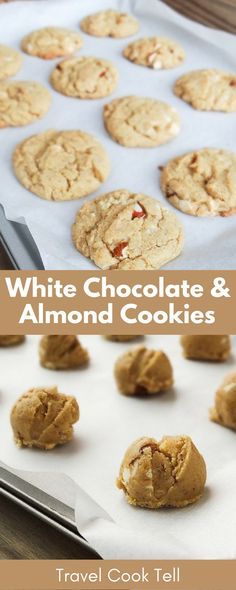 White Chocolate and Almond Cookies | Travel Cook Tell