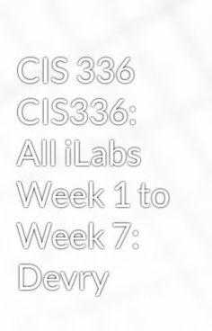 10 best devry acct 555devry acct 555 entire coursedevry acct 555 cis 336 cis336 all ilabs week 1 to week 7 devry cis 336 cis336 all ilabs week 1 to week 7 devry fandeluxe Images