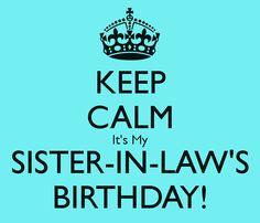 sister in law quotes Sister In Law Quotes, Wishes For Sister, Sister In Law Gifts, My Sister In Law, Sister In Law Birthday, Birthday Cards For Boys, Birthday Stuff, Birthday Crafts, Birthday Board