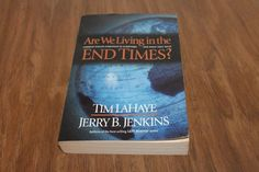 Are We Living in the End Times? By Tim LaHaye and Jerry B Jenkins Paperback 1999