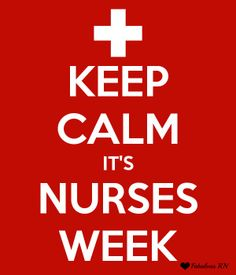 Keep Calm it's Nurses Week. Nurse humor. Nursing funny. Nurses Week card.