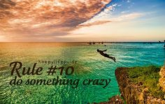 happiness quote: do something crazy