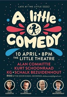 A LITTLE COMEDY at The Little Theatre for One Night Only