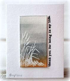 I did this card for a CAS challenge on Splitcoaststampers today! I used one of the stamps from Technique Tuesday´s stamp club Greenhouse Soc...