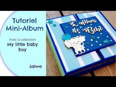 Tuto Mini Album - My little baby boy Wedding Mini Album, Diy Mini Album, Mini Album Tutorial, Album Photo Scrapbooking, Mini Albums Scrapbook, Baby Scrapbook, Mini Albums D'halloween, Bebe Video, Slam Book